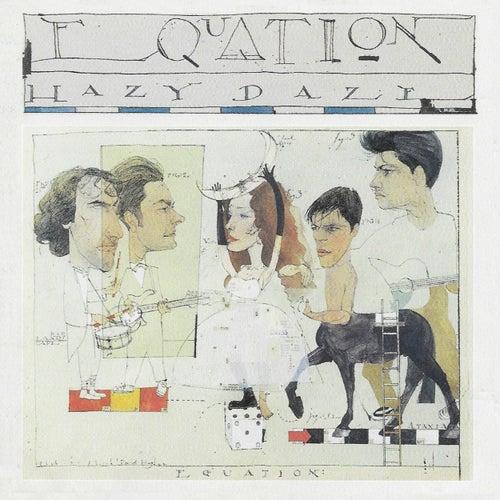 Hazy Daze de Equation