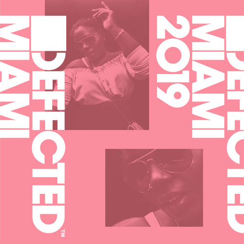 Defected Miami 2019 von Various Artists