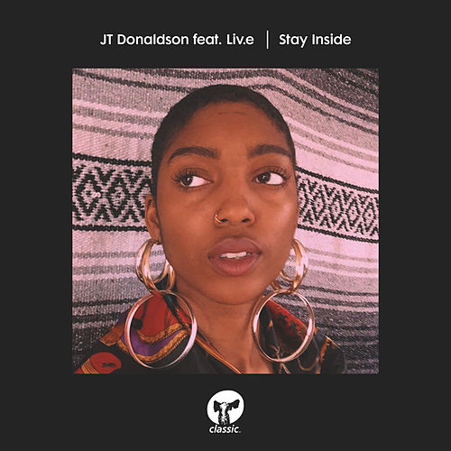 Stay Inside (feat. Liv.e) by JT Donaldson