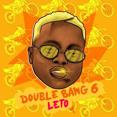 Double Bang 6 de Leto