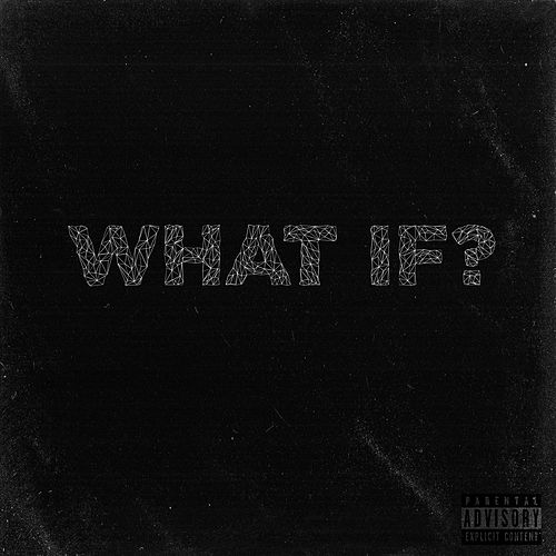 What If by J Young MDK