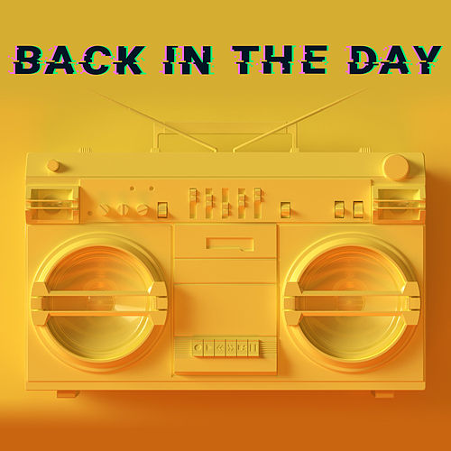 Back in the Day! by Various Artists