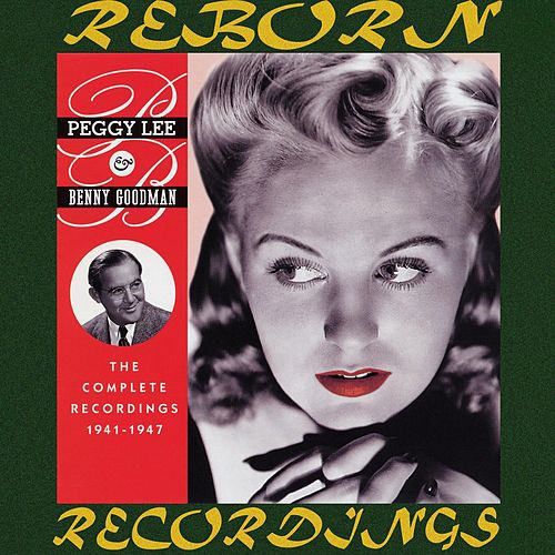 The Complete Recordings 1941-1947 (HD Remastered) von Peggy Lee