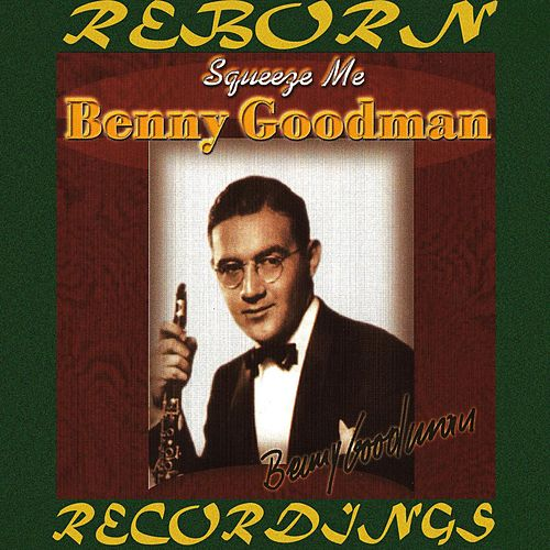 Squeeze Me (HD Remastered) de Benny Goodman
