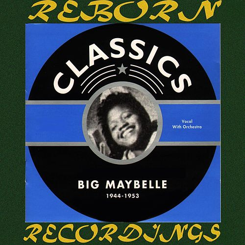 1944-1953 (HD Remastered) by Big Maybelle
