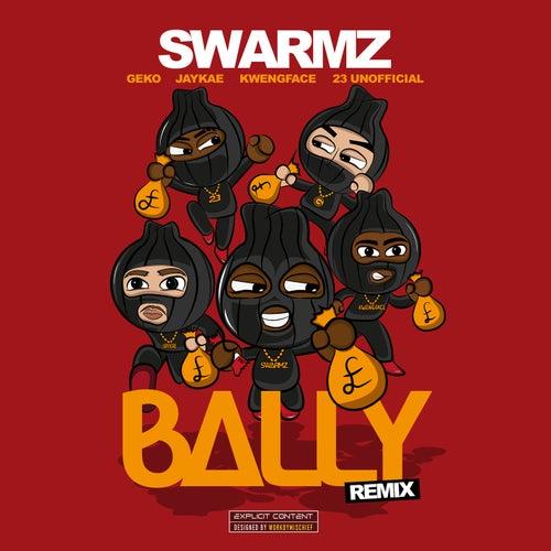 Bally (Remix) by Swarmz