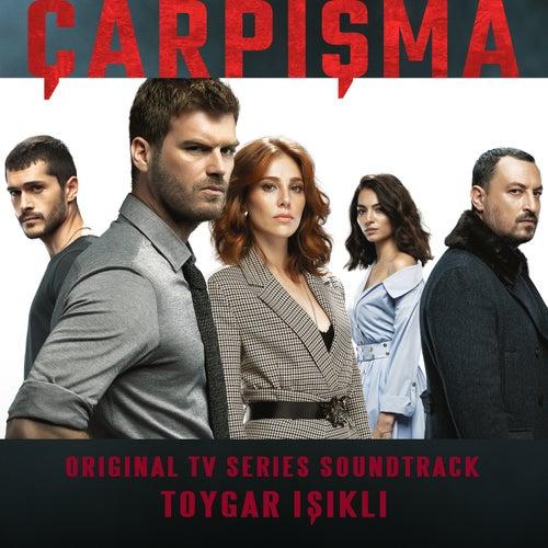 Çarpışma (Original Tv Series Soundtrack) von Toygar Işıklı