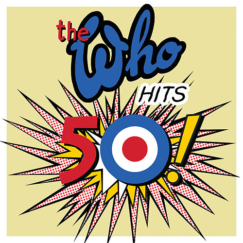 The Who Hits 50 (Deluxe) by The Who