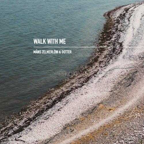 Walk With Me by Måns Zelmerlöw