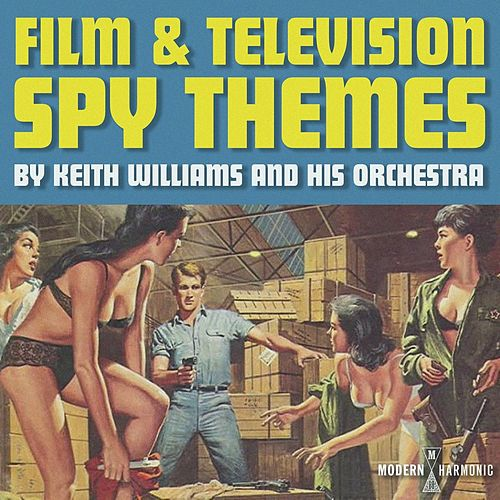 Film & Television Spy Themes de Keith Williams