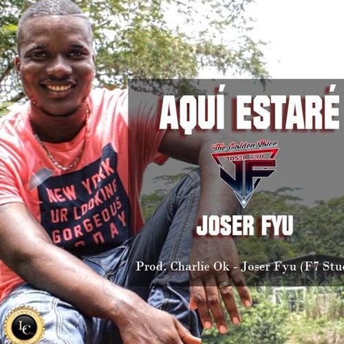 Aquí Estaré (Cover) de Joser Fyu