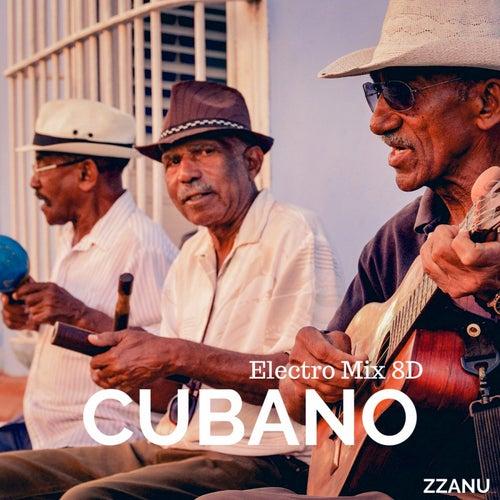 Cubano (Electro Mix 8D) von ZZanu