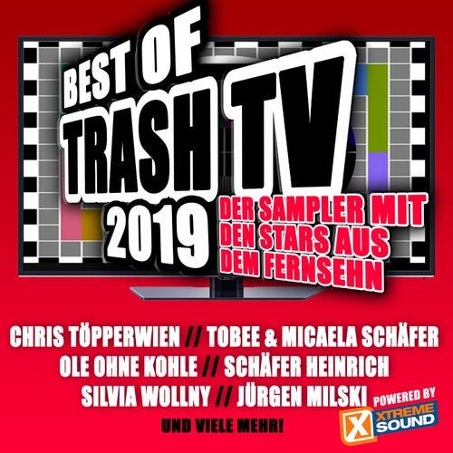 Best of Trash TV 2019 Powered by Xtreme Sound von Various Artists