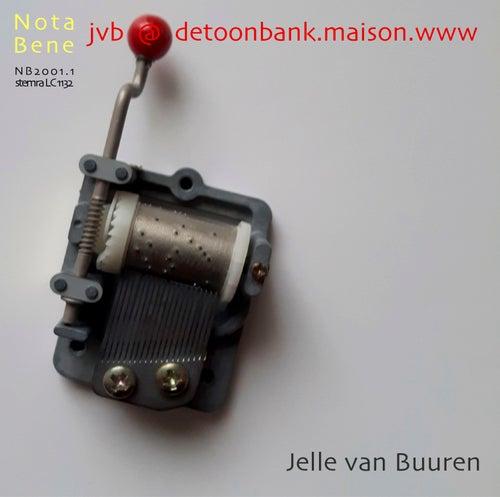 Jvb@Detoonbank.Maison.Www van Jelle van Buuren