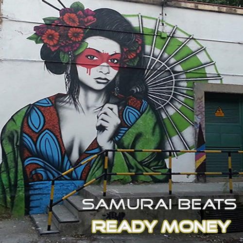 Samurai Beats Ready Money de DJ Mixer Man