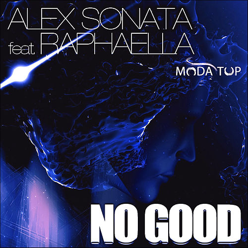 No Good van Alex Sonata