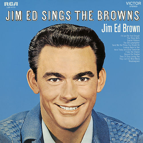 Jim Ed Sings the Browns by Jim Ed Brown
