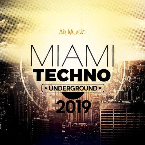 Miami Underground Techno 2019 von Various