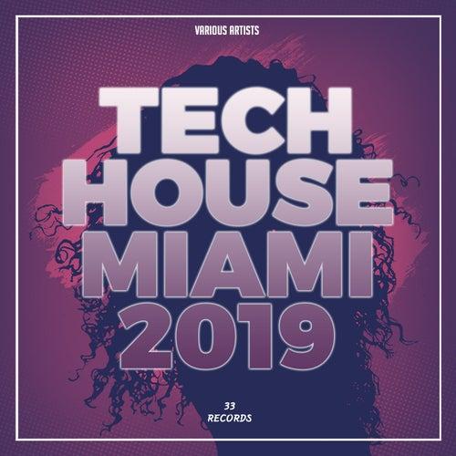 Tech House Miami 2019 de Various