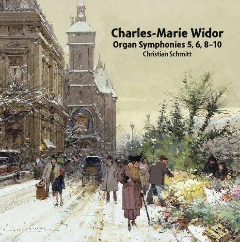 Widor: Organ Symphonies Nos. 5, 6, 8-10 de Christian Schmitt