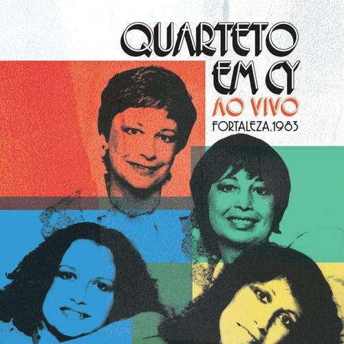 Fortaleza, 1983 (ao Vivo) de Quarteto Em Cy