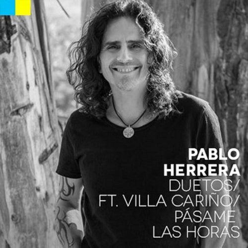 Pásame las Horas (Ft. Villa Cariño) de Pablo Herrera