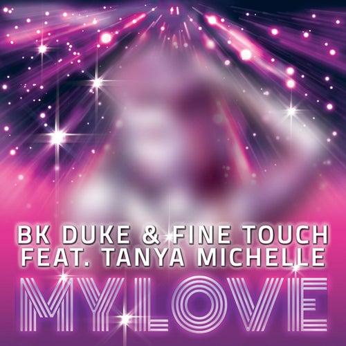 My Love von BK Duke