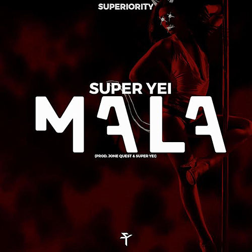 Mala by Super Yei