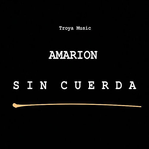 Sin Cuerda by Amarion