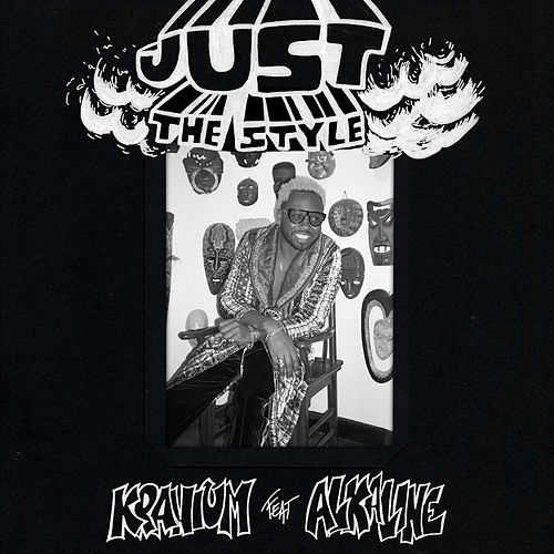 Just The Style (feat. Alkaline) von Kranium