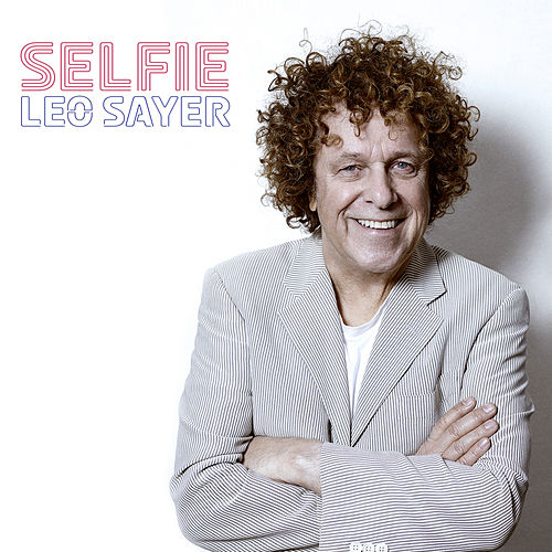 Selfie by Leo Sayer