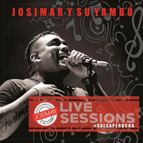 Live Sessions Salsa Perucha de Josimar y su Yambú