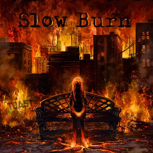 Slow Burn by Toa5t