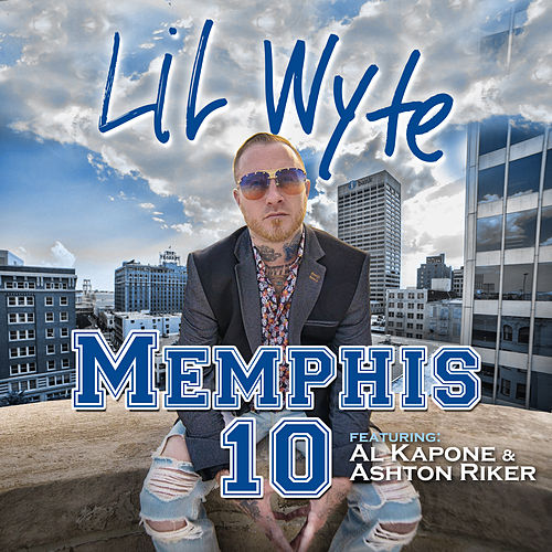 Memphis 10 by Lil Wyte