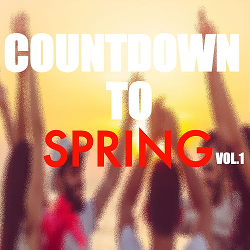 Countdown To Spring Playlist Vol.1 de Various Artists