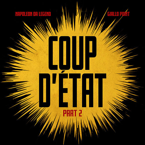 Coup D'Etat, Pt. 2 by Napoleon Da Legend