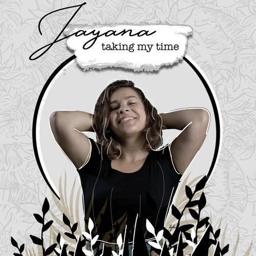 Taking My Time de Jayana