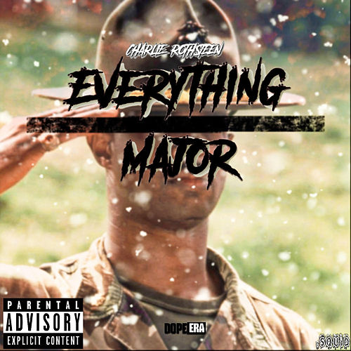 Everything Major von Charlie Rothsteen