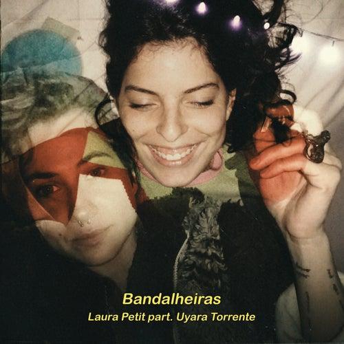 Bandalheiras by Laura Petit