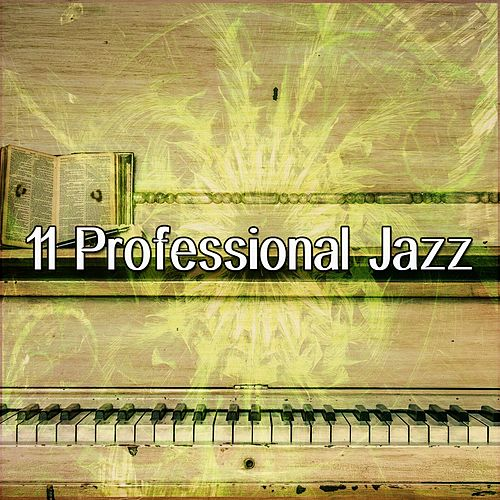 11 Professional Jazz by Chillout Lounge