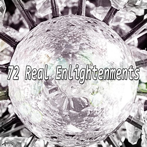 72 Real Enlightenments by Relaxing Spa Music