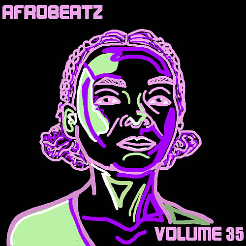 Afrobeatz Vol. 35 by Various Artists
