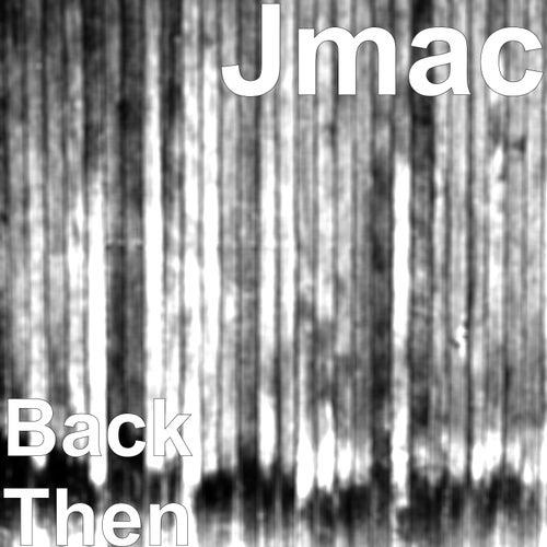 Back Then de J-MAC