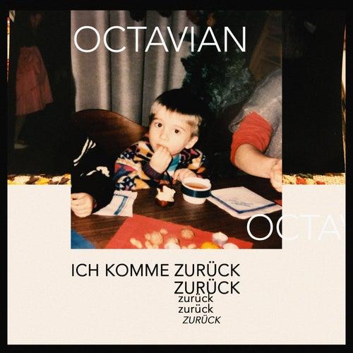 Ich komme zurück by Octavian