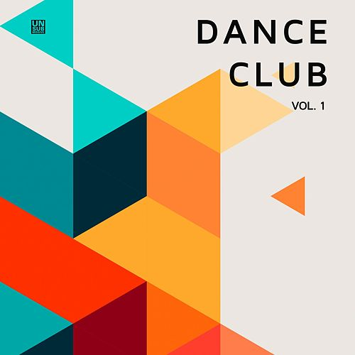 Dance Club, Vol. 1 de Various Artists