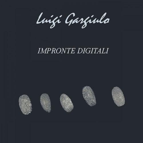 Impronte digitali di Luigi Gargiulo