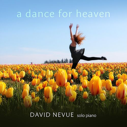 A Dance for Heaven de David Nevue
