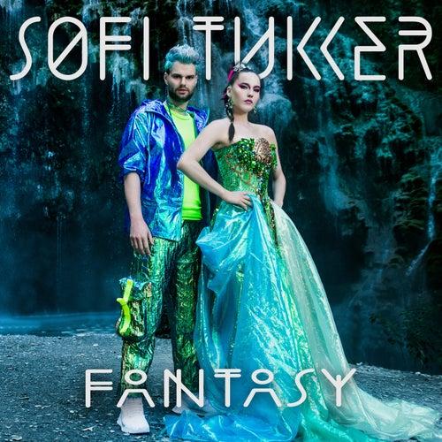Fantasy by Sofi Tukker