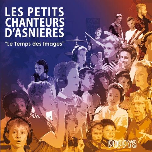 Le temps des images by Les Petits Chanteurs d'Asnières