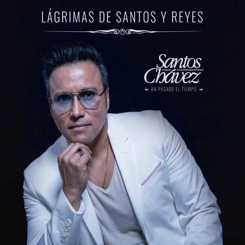 Ha pasado el tiempo de Santos Chavez